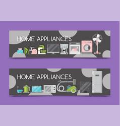 home appliances sale banners flat vector image