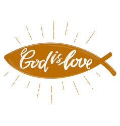god is love the quote on the background of the vector image