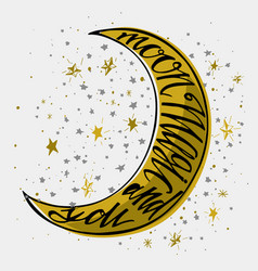 hand drawn typography poster moon magic and you vector image