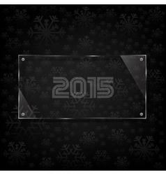 glassy 2015 celebrate card vector image