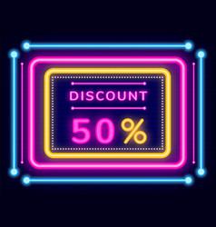 discount 50 percent off half price reduction neon vector image