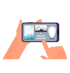 online museum hands holding smartphone with tour vector image