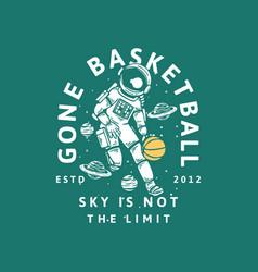 T shirt design gone basketball sky vector
