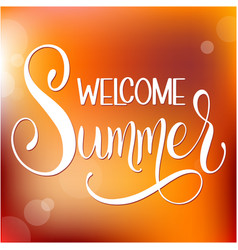 Welcome summer lettering vector