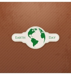 Earth Day Globe realistic paper Label vector image