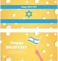 Happy Shavuot Jewish holiday Israeli flag of vector image