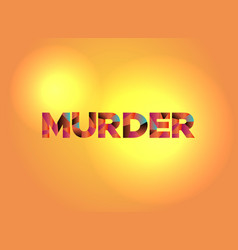 murder theme word art vector image vector image