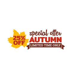 25 off autumn special offer badge typography with vector image