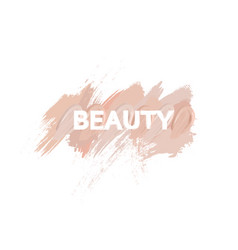 inscription beauty with makeup liquid foundation vector image