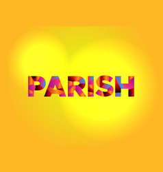 Parish theme word art vector