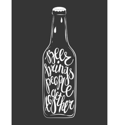 Hand drawn lettering for with bottle of beer vector