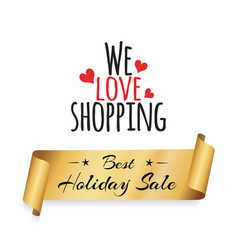 we love shopping best sale discount label ribbon vector image vector image