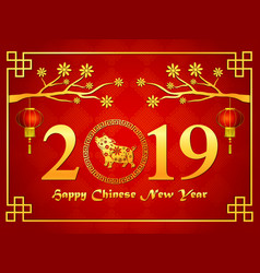 happy chinese new year 2019 card with branches vector image