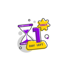 Only one day left sale or promotion badge cartoon vector