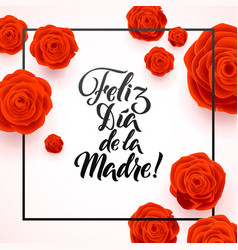 happy mothers day spanish greeting card red rose vector image