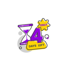 only four days left number 4 goes down vector image