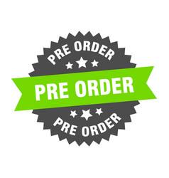 Pre order sign pre order green-black circular vector