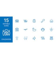 15 childhood icons vector image