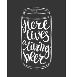Can of beer lettering vector