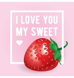 I love You my sweet inscription greeting vector image