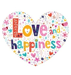 Love and happiness typography lettering decorative vector image
