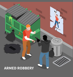 Armed robbery isometric composition vector