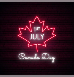 happy canada day neon signboard canada day bright vector image
