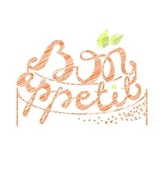 Bon appetit hand lettering orange text on white vector