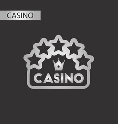 Black and white style casino sign vector