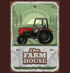 farm house poster with farmer tractor vector image