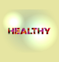 healthy concept colorful word art vector image