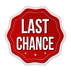 last chance label or sticker vector image