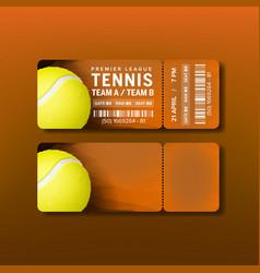 Ticket for visit premier league of tennis vector
