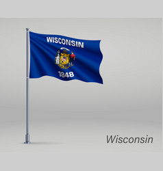 waving flag wisconsin - state united states vector image