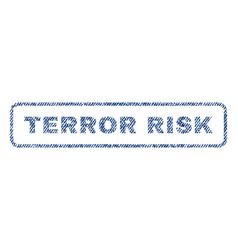 Terror risk textile stamp vector