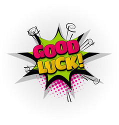 Good luck comic book text pop art vector