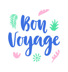bon voyage poster with hand written lettering vector image vector image