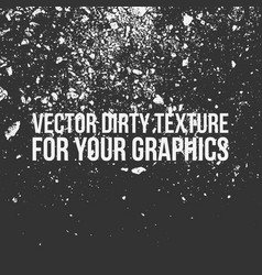 dirty texture for your design vector image