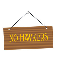 no hawkers wooden sign vector image