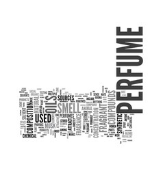 What is perfume made of text word cloud concept vector