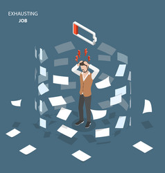 exhausting job flat isometric concept vector image