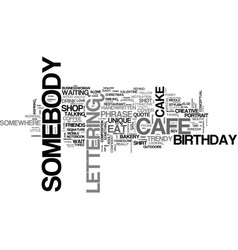 Somebody word cloud concept vector