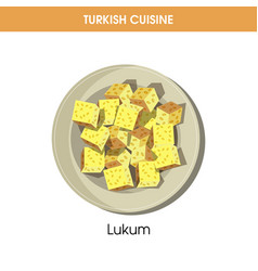 Delicious sweet lukum on plate from turkish vector