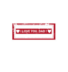 Happy father day family holiday greeting stamp vector