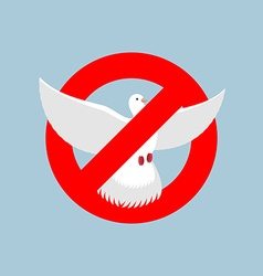 Stop pigeon It is forbidden to fly pigeon shooting vector image
