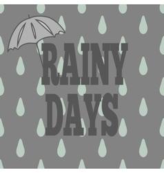 T-shirt rainy days vector image