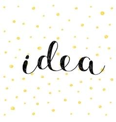 Idea brush lettering vector