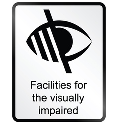 Visually Impaired Information Sign vector