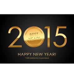 Certificate - 2015 Best Year 100 Satisfaction vector image vector image
