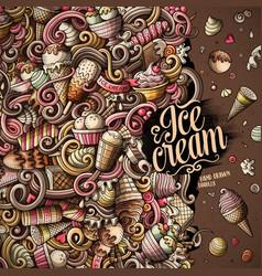 cartoon hand-drawn doodles ice cream frame vector image